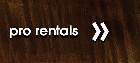 Pro Rentals Click Here