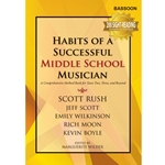 Habits of a Successful Middle School Musician - Bassoon