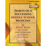 Habits of a Successful Middle School Musician - Horn