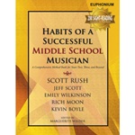 Habits of a Successful Middle School Musician - Euphonium